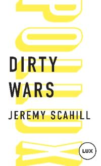 Dirty wars  : le nouvel art de la guerre