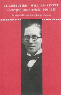 Lettres à ses maîtres. Volume 3, Correspondance croisée 1910-1955