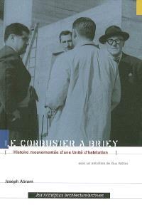 Le Corbusier à Briey : histoire mouvementée d'une unité d'habitation