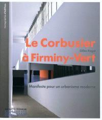 Le Corbusier à Firminy-Vert : manifeste pour un urbanisme moderne