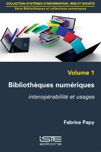 Bibliothèques numériques : interopérabilité et usages