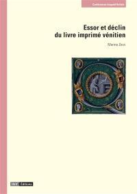 Essor et déclin du livre imprimé vénitien