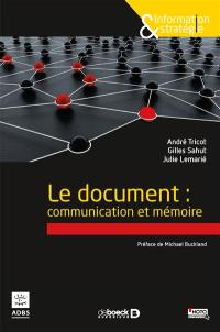Le document : communication et mémoire