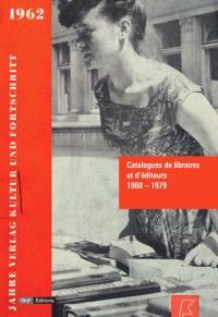 Catalogues de libraires et d'éditeurs : 1960-1979
