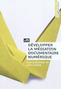 Développer la médiation documentaire numérique