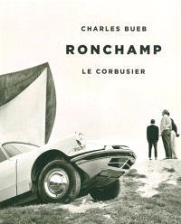 Ronchamp : Le Corbusier
