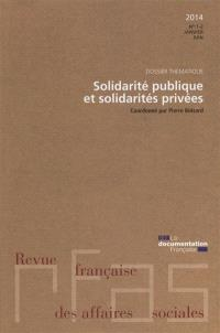 Revue française des affaires sociales. n° 1-2 (2014), Solidarité publique et solidarités privées