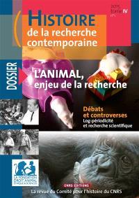Histoire de la recherche contemporaine. n° 1 (2015), L'animal, enjeu de la recherche