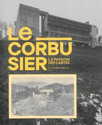 Le Corbusier : la passion des cartes
