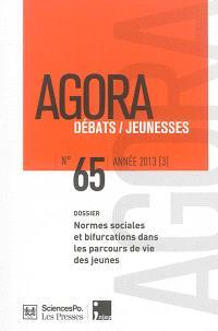 Agora débats jeunesse. n° 65, Normes sociales et bifurcations dans les parcours de vie des jeunes