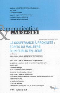 Communication & langages. n° 186, La souffrance à proximité : écrits du mal-être d'un public en ligne