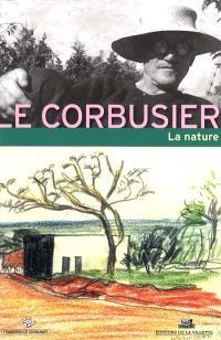 Le Corbusier et la nature