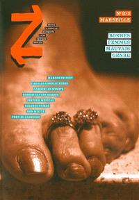 Z. n° 10, Marseille (2) : bonnes femmes, mauvais genres