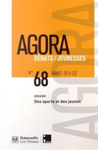 Agora débats jeunesse. n° 68, Des sports et des jeunes
