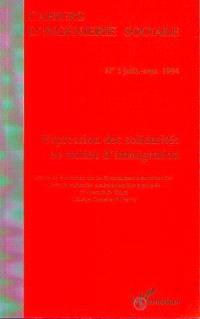 Cahiers d'ingénierie sociale. n° 3 (1994), Expressions des solidarités en milieu d'immigration