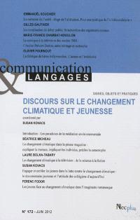 Communication & langages. n° 172, Discours sur le changement climatique et jeunesse