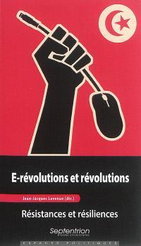 E-révolutions et révolutions : résistances et résiliences
