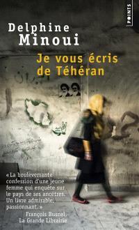 Je vous écris de Téhéran : témoignage