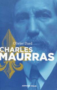 Charles Maurras : le maître et l'action