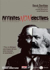 Affinités non électives : à propos du livre d'Olivier Besancenot et Michaël Löwy : pour un dialogue sans langues de bois entre marxistes et anarchistes