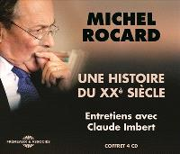 Une histoire du XXe siècle : entretiens avec Claude Imbert