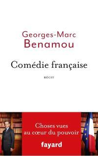 Comédie française : choses vues au coeur du pouvoir : récit