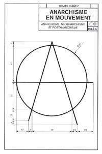 Anarchisme en mouvement : anarchisme, néo-anarchisme et post-anarchisme