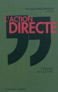 De l'action directe; Suivi de Où nous en sommes
