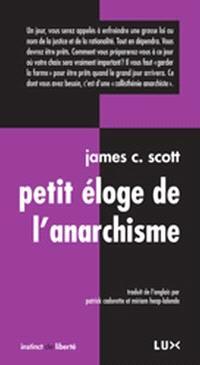 Petit éloge de l'anarchisme  : six fragments sur l'autonomie et la dignité