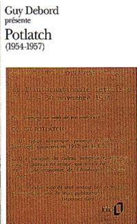 Guy Debord présente Potlach, 1954-1957