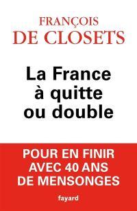 La France à quitte ou double