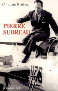 Pierre Sudreau : un homme libre