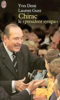Chirac, le président sympa