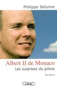 Albert II de Monaco : les surprises du prince