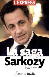 La saga Sarkozy (1993-2007)