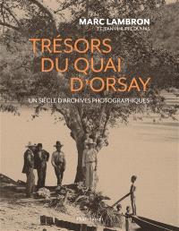 Trésors du quai d'Orsay : un siècle d'archives photographiques