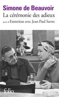 La cérémonie des adieux; Entretiens avec Jean-Paul Sartre. Août-septembre 1974