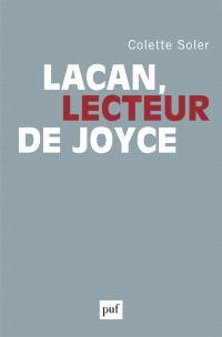 Lacan, lecteur de Joyce