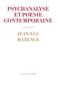Psychanalyse et poésie contemporaine