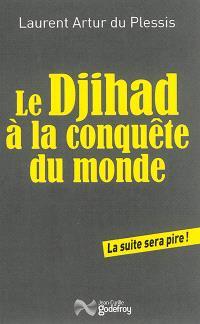 Le djihad à la conquête du monde