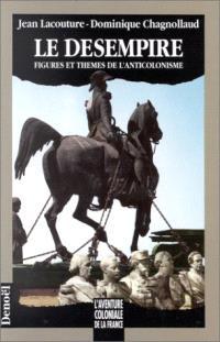 Le Désempire : figures et thèmes de l'anticolonisme