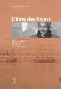 L'âme des foyers : travailleurs algériens de Nanterre