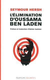 L'élimination d'Oussama Ben Laden
