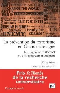 La prévention du terrorisme en Grande-Bretagne : le programme Prevent et la communauté musulmane