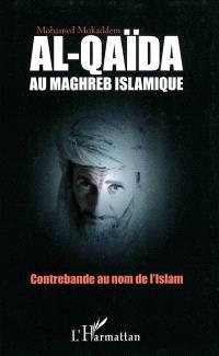Al- Qaïda au Maghreb islamique : contrebande au nom de l'islam