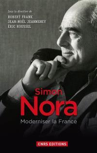 Simon Nora : moderniser la France