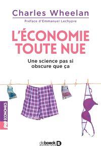L'économie toute nue : une science pas si obscure que ça