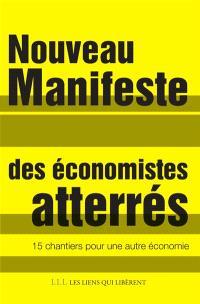 Nouveau manifeste des Economistes atterrés : 15 chantiers pour une autre économie