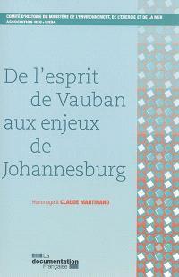 De l'esprit de Vauban aux enjeux de Johannesburg : hommage à Claude Martinand