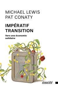 Impératif transition : vers une économie solidaire